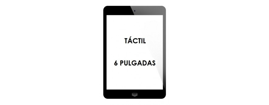 PANTALLAS TACTIL 6 PULGADAS